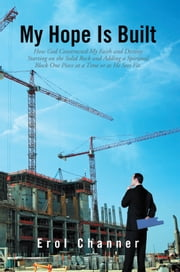 My Hope Is Built ebook by Erol Channer