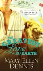 The Greatest Love on Earth ebook by Mary Ellen Dennis