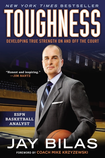 Toughness - Developing True Strength On and Off the Court ebook by Jay Bilas