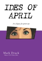 Ides Of April ebook by Mark Druck
