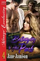 Belonging to Her Pack ebook by Jane Jamison