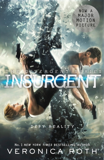 Insurgent (Divergent, Book 2) ebook by Veronica Roth