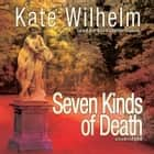 Seven Kinds of Death audiobook by