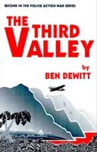 The Third Valley ebook by Ben DeWitt