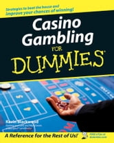 Casino Gambling For Dummies ebook by Kevin Blackwood