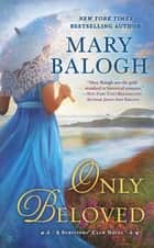 Only Beloved ebook by Mary Balogh