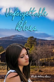 Unforgettable Blues ebook by Linda Holmes Drew