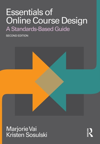 Essentials of Online Course Design - A Standards-Based Guide ebook by Marjorie Vai,Kristen Sosulski