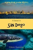 A Sinner in San Diego ebook by Eileen Gonzalez