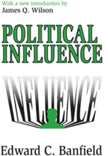 Political Influence ebook by Edward Banfield