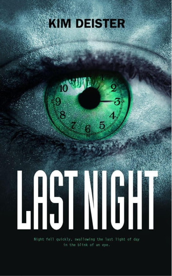 Last Night ebook by Kim Deister