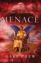 Menace ebook by Gary Crew