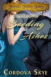 Seeding the Ashes ebook by Cordova Skye