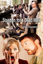 Stand In for a Dead Man ebook by Alison Chambers