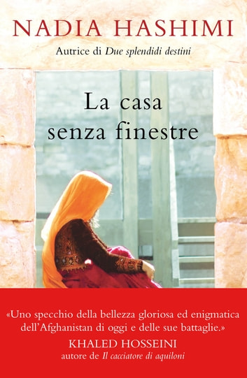 La casa senza finestre eBook by Nadia Hashimi