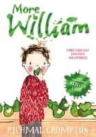 More William ebook by Richmal Crompton, Thomas Henry, Rebecca Cobb