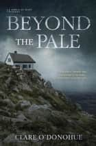 Beyond the Pale eBook by Clare O'Donohue