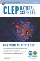 CLEP® Natural Sciences Book + Online ebook by Laurie Ann Callihan, Ph.D.