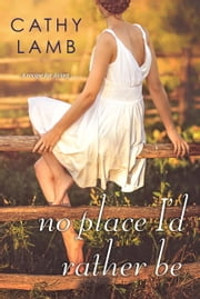 No Place I'd Rather Be ebook by Cathy Lamb