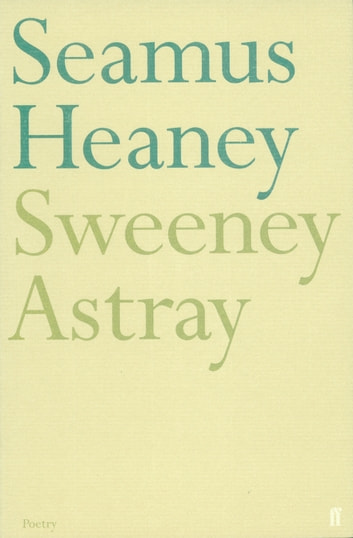 Sweeney Astray ebook by Seamus Heaney