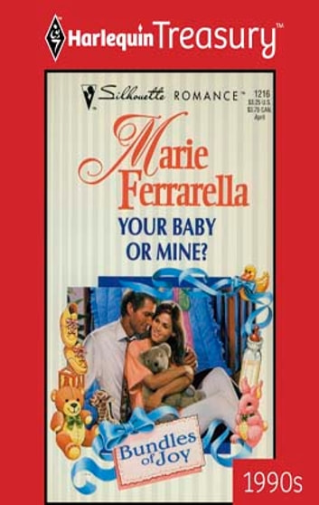 Your Baby or Mine? ebook by Marie Ferrarella