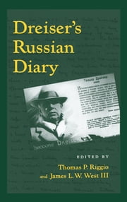 Dreiser's Russian Diary ebook by Theodore Dreiser,Thomas P. Riggio,James L. W. West III