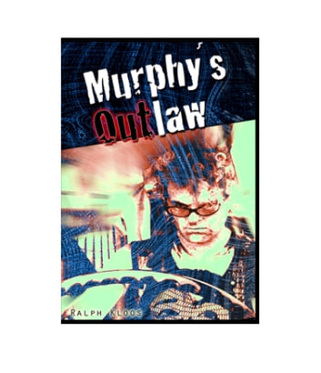 Murphy´s Outlaw ebook by Ralph Kloos