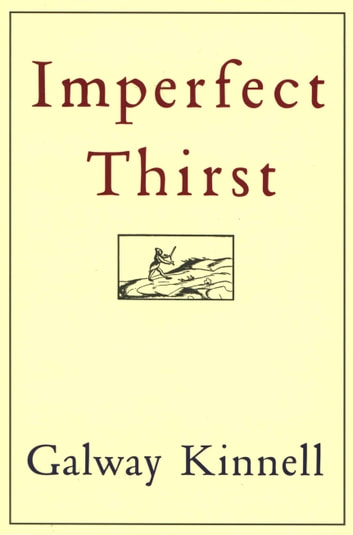 Imperfect Thirst ebook by Galway Kinnell