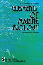 Elements of Marine Ecology - An Introductory Course ebook by R. V. Tait