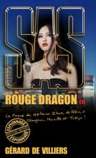SAS 188 Rouge Dragon T1 ebook by Gérard de Villiers