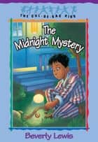Midnight Mystery, The (Cul-de-sac Kids Book #24) ebook by Beverly Lewis, Janet Huntington