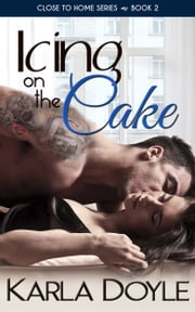 Icing on the Cake ebook by Karla Doyle