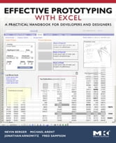 Effective Prototyping with Excel - A practical handbook for developers and designers ebook by Nevin Berger,Michael Arent,Jonathan Arnowitz,Fred Sampson