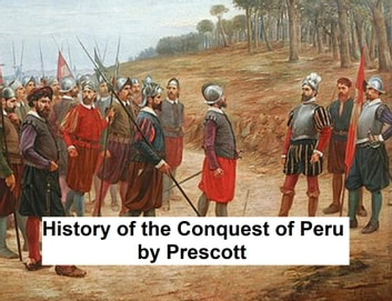 the conquest of peru and the