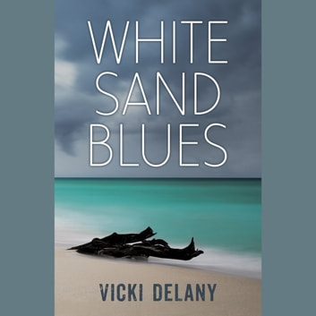 White Sand Blues audiobook by Vicki Delany