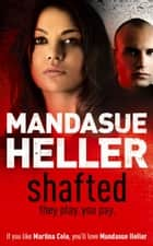 Shafted ebook by Mandasue Heller