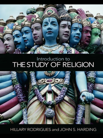 Introduction to the Study of Religion ebook by Hillary Rodrigues,John S. Harding
