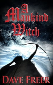 A Mankind Witch ebook by Dave Freer