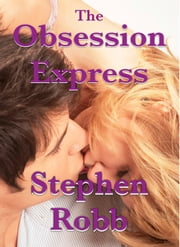 The Obsession Express ebook by Stephen Robb