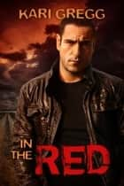 In the Red ebook by Kari Gregg