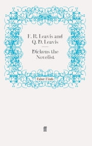 Dickens the Novelist ebook by F. R. Leavis