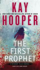 The First Prophet ebook door Kay Hooper