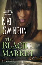 The Black Market ebook by Kiki Swinson