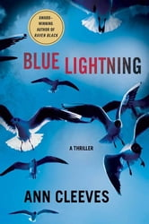 Blue Lightning - A Thriller ebook by Ann Cleeves