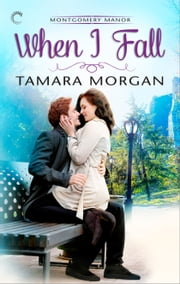 When I Fall ebook by Tamara Morgan
