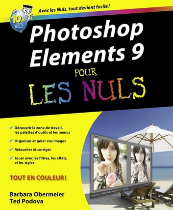 Photoshop Elements 9 Pour les nuls ebook by Ted PODOVA,Barbara OBERMEIER