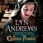 The Queen's Promise - A fresh and gripping take on Anne Boleyn's story audiobook by Lyn Andrews