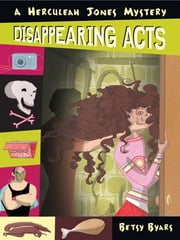 Disappearing Acts ebook by Betsy Byars
