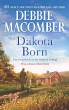Dakota Born ebook by Debbie Macomber