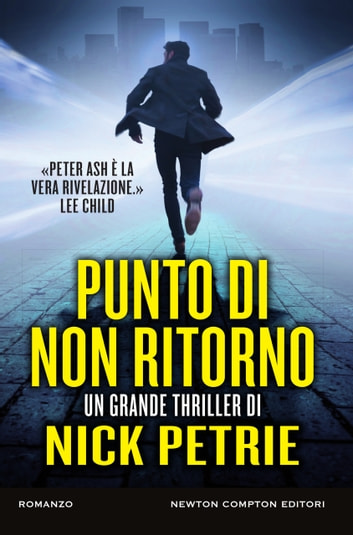 Punto di non ritorno eBook by Nick Petrie